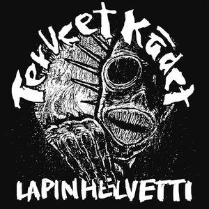 Terveet Kädet - Lapin Helvetti - 2015