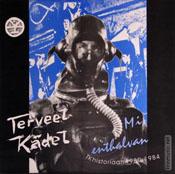 Terveet Kädet - Mi Enthalvan Tk Historiaan 1980-1984 1980/1984/2001