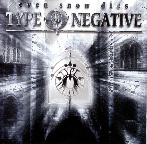 Type O Negative - Even Snow Dies - 1995