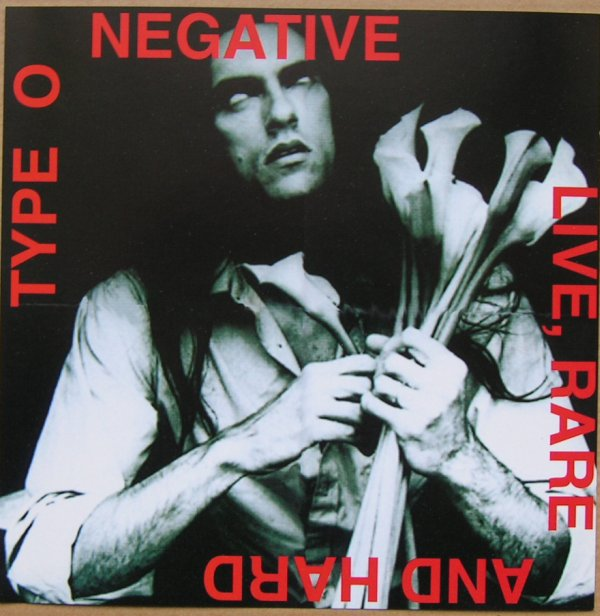 Type O Negative - Live, Rare And Hard - 1994