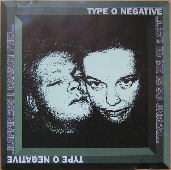 Type O Negative - Happiness I Cannot Feel.. Love To Me Is So Unreal.. - 1995