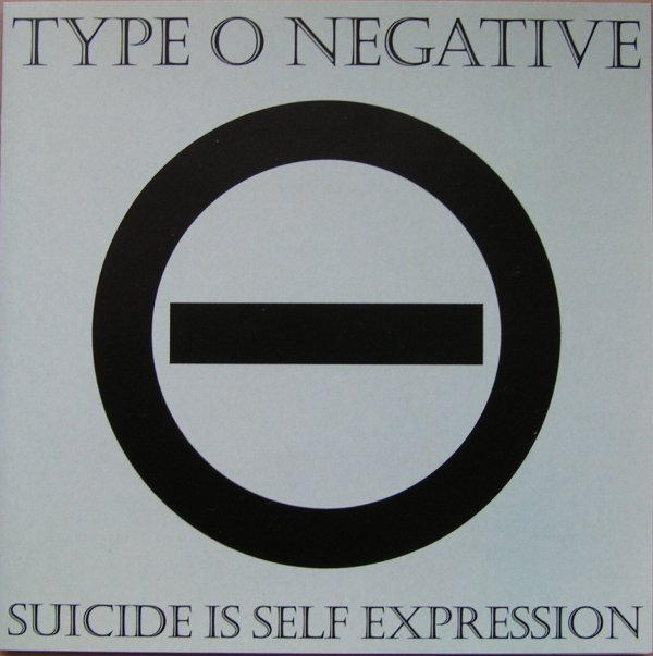 Type O Negative - Suicide Is Self Expression - 1994