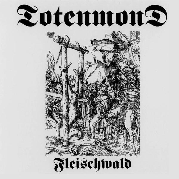 Totenmond - Fleischwald 1998