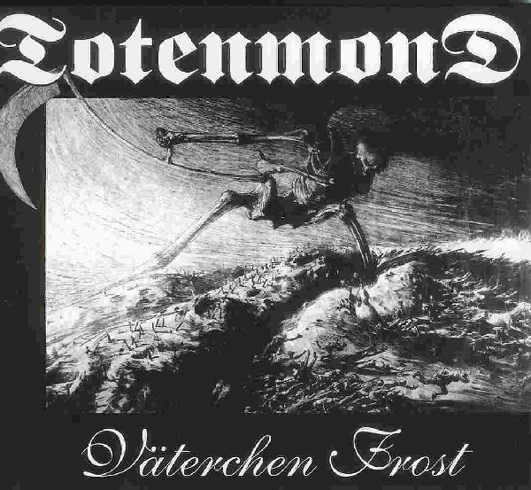 Totenmond - Vaeterchen Frost 1997