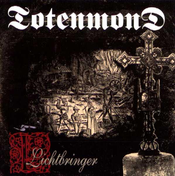 Totenmond - Lichtbringer 1996