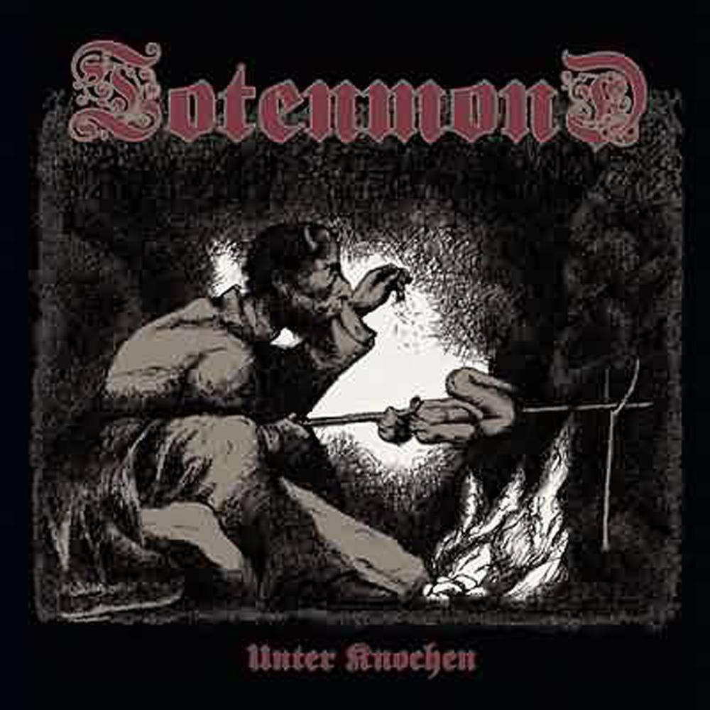 Totenmond - Unter Knochen 2004