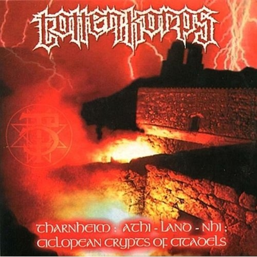 Totten Korps - Tharnheim: Athi-Land-Nhi; Ciclopean Crypts Of Citadels - 2001