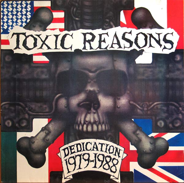 Toxic Reasons - Dedication 1979-1988 1989