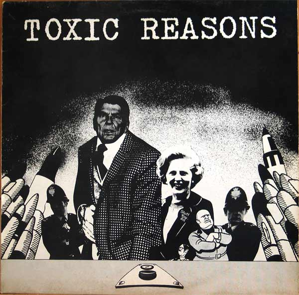 Toxic Reasons - Kill By Remote Control 1984