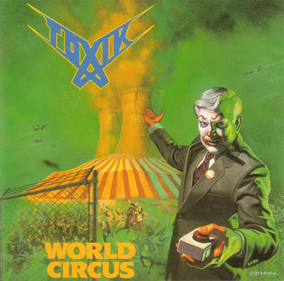 Toxik - World Circus - 1988