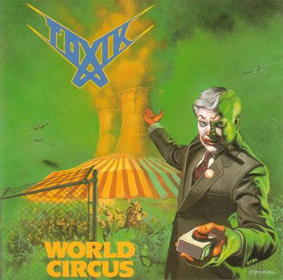 Toxik - World Circus - 1988