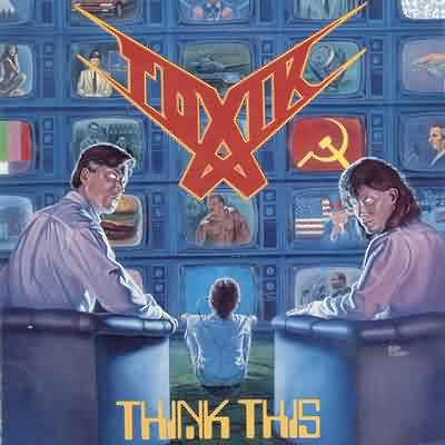 Toxik - Think This - 1989