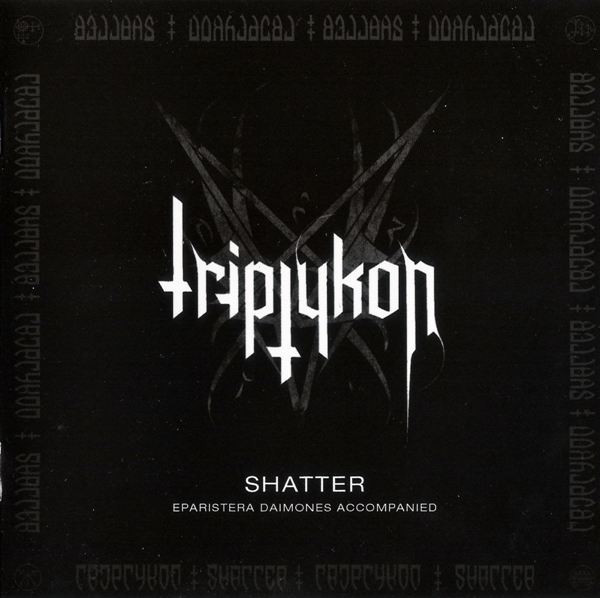 Triptykon - Shatter - 2010