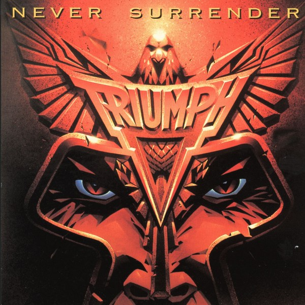 Triumph - Never Surrender 1982