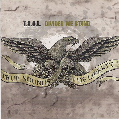 T.S.O.L. - Divided We Stand - 2003