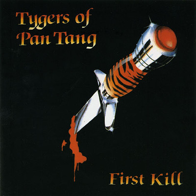 Tygers Of Pan Tang - First Kill - 1979/1980