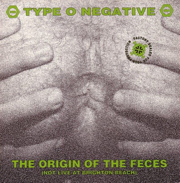 Type O Negative - The Origin Of The Feces (Not Live At Brighton Beach) - 1992