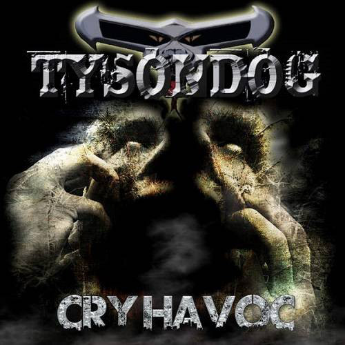 Tysondog - Cry Havoc - 2015