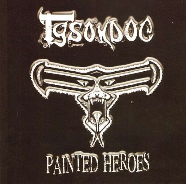 Tysondog - Painted Heroes - 2002