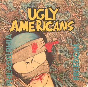 Ugly Americans - Philadelphia Freedom 1986