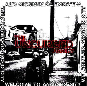 Uncurbed - Welcome To Anarcho City - 2006