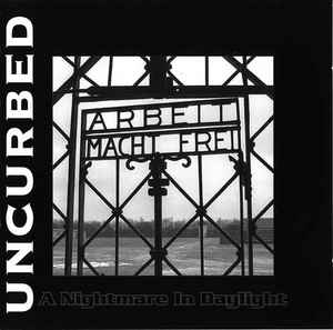 Uncurbed - A Nightmare In Daylight - 1995