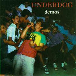 Underdog - Demos - 1985/1989