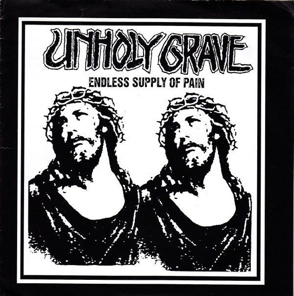 Terrorism, Unholy Grave - Endless Supply Of Pain / Untitled - 2002