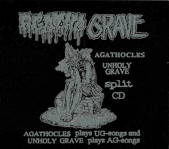 Unholy Grave, Agathocles - Agatho Grave - 2003