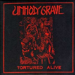 Unholy Grave - Tortured Alive - 2000