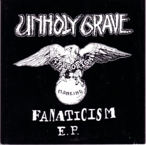 Unholy Grave - Fanaticism E.P. - 2001