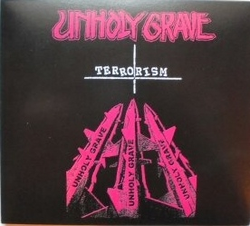 Unholy Grave, S.C.U.M. - Terrorism / Untitled - 2004