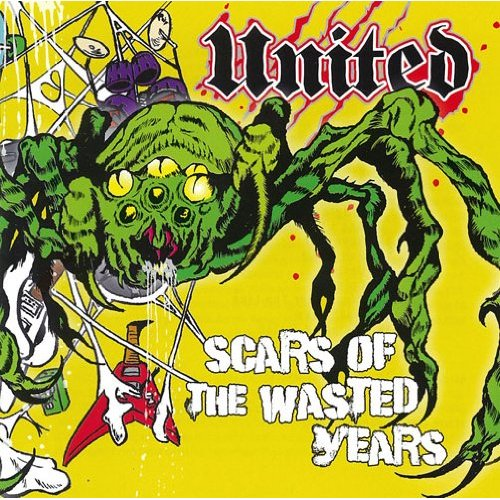 United - Scars Of The Wasted Years - 2012