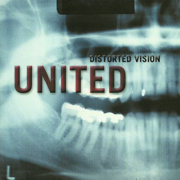 United - Distorted Vision 1999