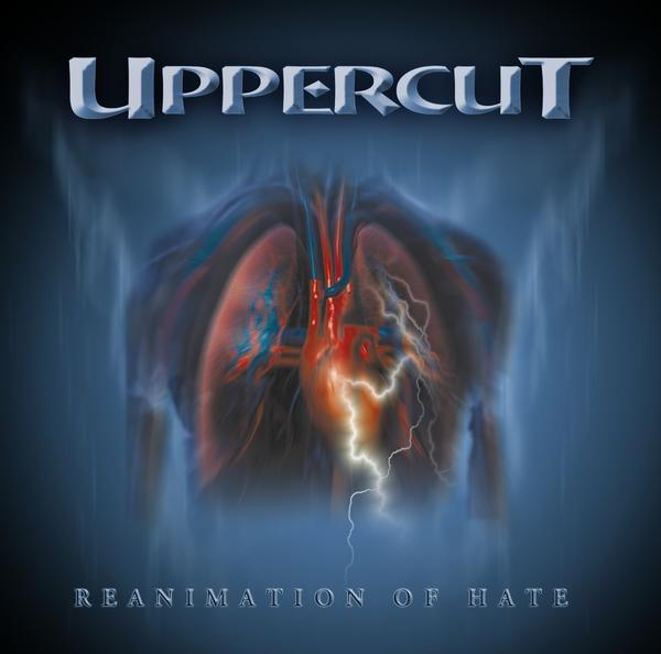Uppercut - Reanimation Of Hate 2004