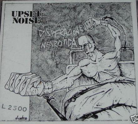 Upset Noise - Ribellati Ancora 1983/2006