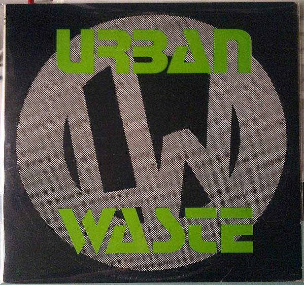 Urban Waste - Urban Waste 1982/1987