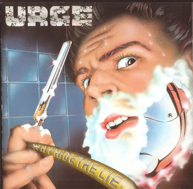 Urge - Why Hide The Lie 1991