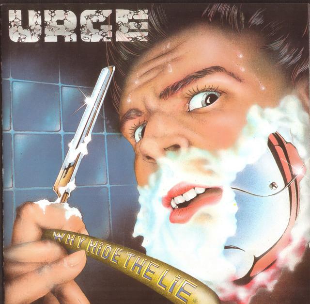 Urge - Why Hide The Lie 1991
