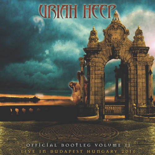 Uriah Heep - Official Bootleg Volume II - Live At Budapest Hungary 2010 - 2010