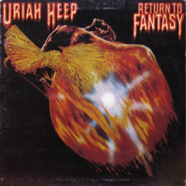 Uriah Heep - Return To Fantasy - 1975