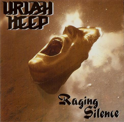 Uriah Heep - Raging Silence - 1989