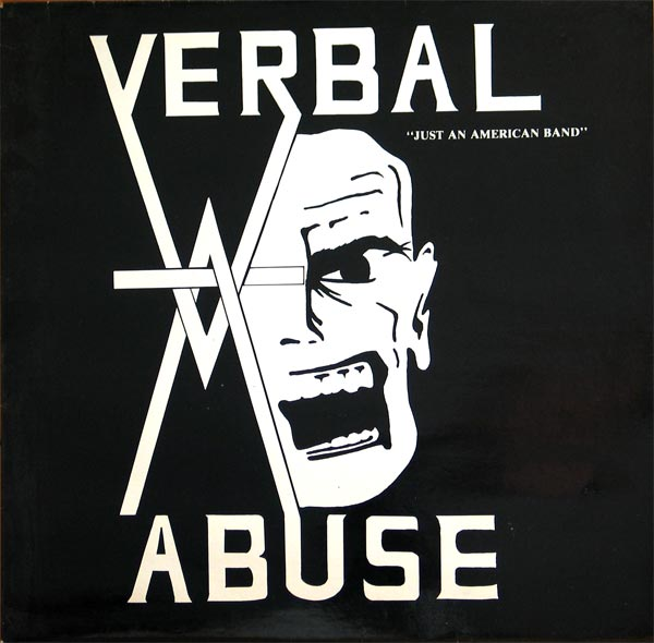 Verbal Abuse - Just An American Band / Live In '84 2005