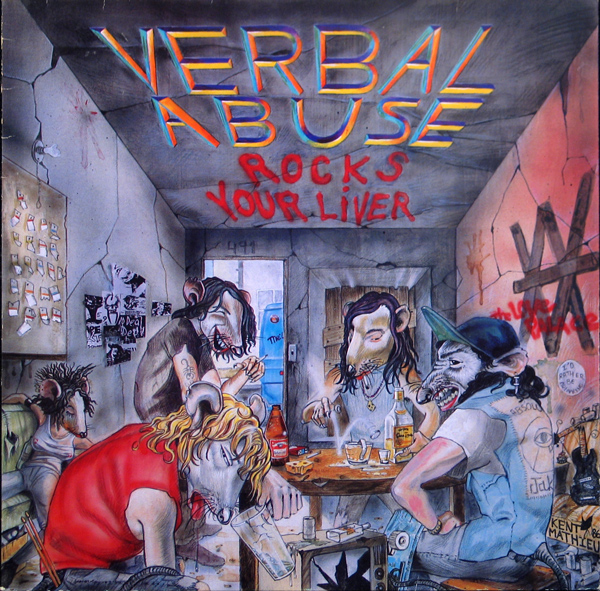 Verbal Abuse - Rocks Your Liver 1986