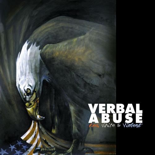 Verbal Abuse - Red, White & Violent 1995