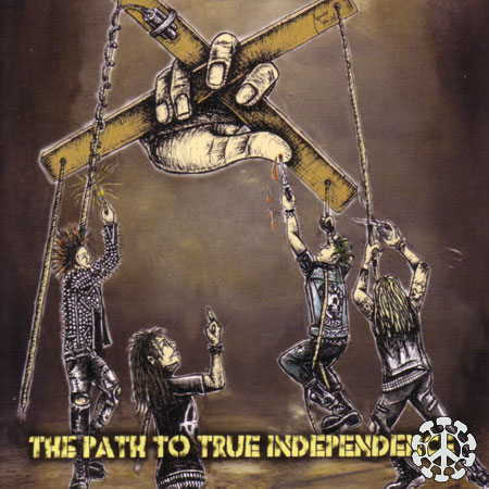 Various - The Path To True Independence - 2005