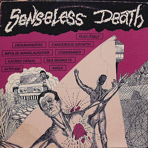 Various - Senseless Death - 1987