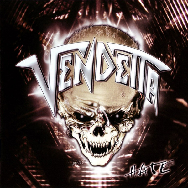 Vendetta - Hate - 2007