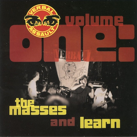 Verbal Assault - Volume One: The Masses And Learn 2002