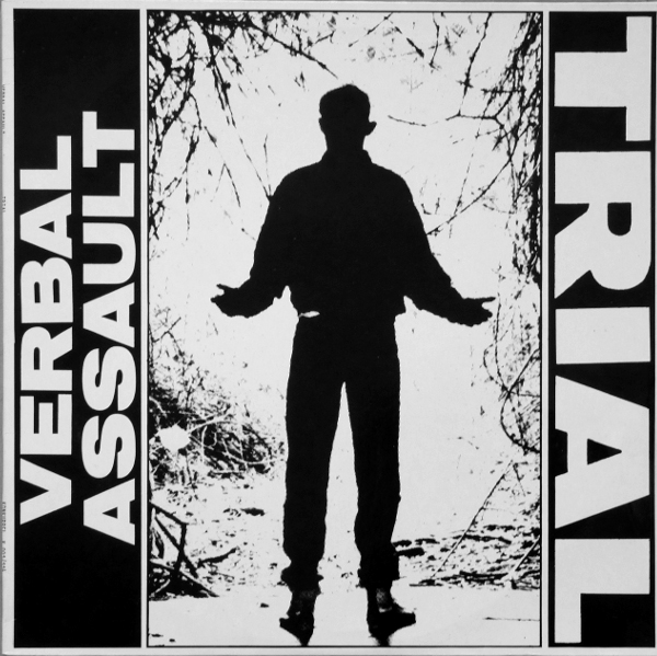 Verbal Assault - Trial - 1987
